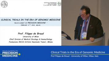 Clinical trials in the era of genomic medicine ( Prof Filippo de Braud - University of Milan, Milan, Italy )