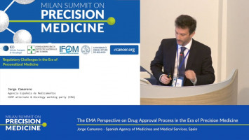 The EMA perspective on drug approval process in the era of precision medicine ( Jorge Camarero - Spanish Agency of Medicines and Medical Services, Spain )