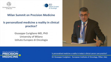 Is personalised medicine a reality in today's clinical cancer care practice? ( Dr Giuesppe Curigliano - European Institute of Oncology, Milan, Italy )