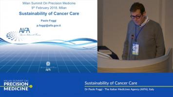 Sustainability of cancer care ( Dr Paolo Foggi - The Italian Medicines Agency (AIFA), Italy )