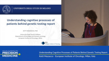 Understanding cognitive processes of patients behind genetic testing report ( Ketti Mazzacco - European Institute of Oncology, Milan, Italy )