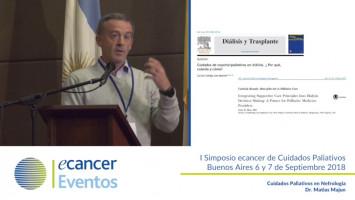 Cuidados Paliativos en Nefrología ( Dr. Matías Majun - Hospital Austral, Buenos Aires, Argentina )