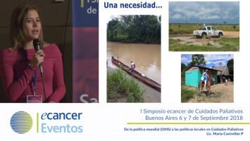 De la política mundial (OMS) a las políticas locales en cuidados paliativos. ( Lic. Maria Castrellón - Liga Colombiana Contra el Cáncer Bogotá, Colombia )
