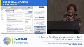 Contribución de la medicina basada en la evidencia en cáncer. ( Dra. Luz Maria Letelier - Pontificia Universidad Católica de Chile, Santiago, Chile. )
