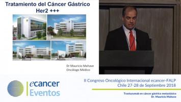 Trastuzumab en cáncer gástrico metastásico. ( Dr. Mauricio Mahave - Fundación Arturo López Pérez, Santiago, Chile. )