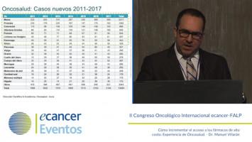 Cómo incrementar el acceso a los fármacos de alto costo: Experiencia de Oncosalud ( Dr. Manuel Villarán - Oncosalud, Lima, Perú. )