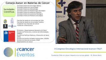 Fundación Chile sin cáncer: Impacto en el acceso global ( Dr. Bruno Nervi - Pontificia Universidad Católica de Chile, Santiago, Chile. )