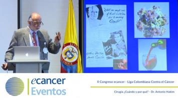 Cirugía ¿Cuándo y por qué? ( Dr Antonio Hakim - Fundación Santa Fe de Bogotà, Bogotà, Colombia )