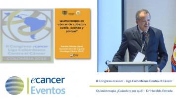 Quimioterapia ¿Cuándo y por qué? ( Dr. Haroldo Estrada - Universidad de Cartagena Cartagena, Colombia )