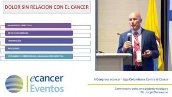 Cómo evitar el dolor, en el paciente oncológico ( Dr. Jorge Dureaume - Sanatorio Güemes, Buenos Aires, Argentina )