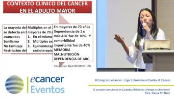 El anciano con cáncer en Cuidados Paliativos ¿Porqué es diferente? ( Dra. Paola M. Ruiz - Presidente ASOCUPAC Manizales, Colombia )