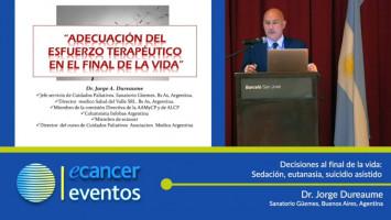 Decisiones al final de la vida: Sedación, eutanasia, suicidio asistido ( Dr. Jorge Dureaume - Sanatorio Güemes, Argentina )