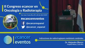 Indicaciones de radiocirugía para metástasis cerebrales ( Dr. Alejandro Blanco - Hospital México, Costa Rica )