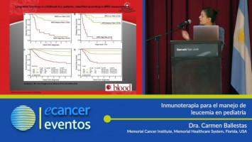 Inmunoterapia para el manejo de leucemia en pediatría ( Dra. Carmen Ballestas - Memorial Healthcare System, Florida, USA )