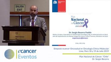 "Plan Nacional de Cáncer: ""Chile"" ( Dr. Sergio Becerra -  Ministerio de Salud, Santiago, Chile )"