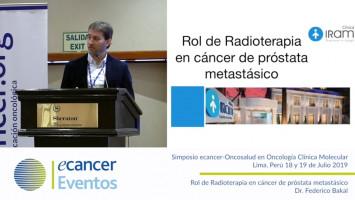 Rol actual de la radioterapia en cáncer de próstata metastásico. ( Dr. Federico Bakal - Clínica IRAM, Santiago, Chile. )