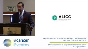 El rol del paciente en los planes nacionales de cáncer. ( Lic.Diego Paonessa - Presidente ALICC (Asociación Latina e Ibérica Contra el Cáncer )