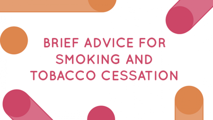 Brief Advice for Smoking and Tobacco Cessation