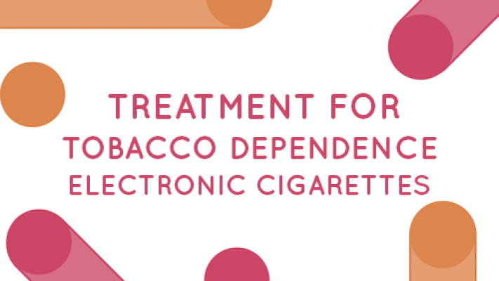 Treatment for Tobacco Dependence - Electronic Cigarettes