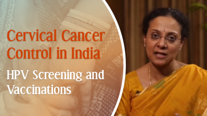 Cervical Cancer Control in India: HPV Screening and Vaccination