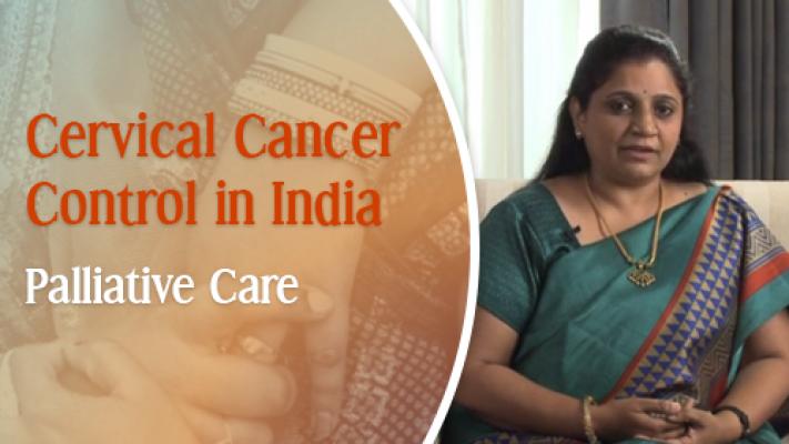 Cervical Cancer Control in India: Palliative Care