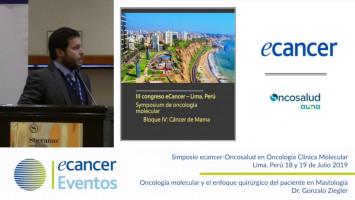Oncología molecular y el enfoque quirúrgico del paciente en mastología. ( Dr. Gonzalo Ziegler - Clínica Ziegler, Perú )