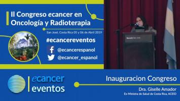 Inauguración del congreso. ( Dra. Giselle Amador - Ex Ministra de Salud Costa Rica, Predidenta  ACEID, Costa Rica )