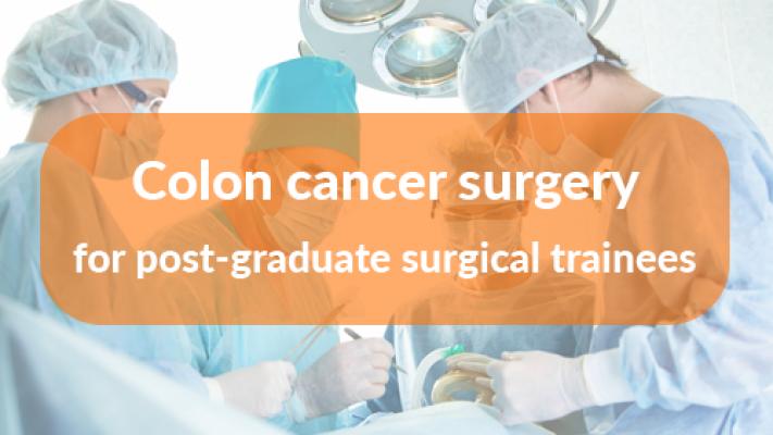 Colon cancer surgery course for post-graduate surgical trainees