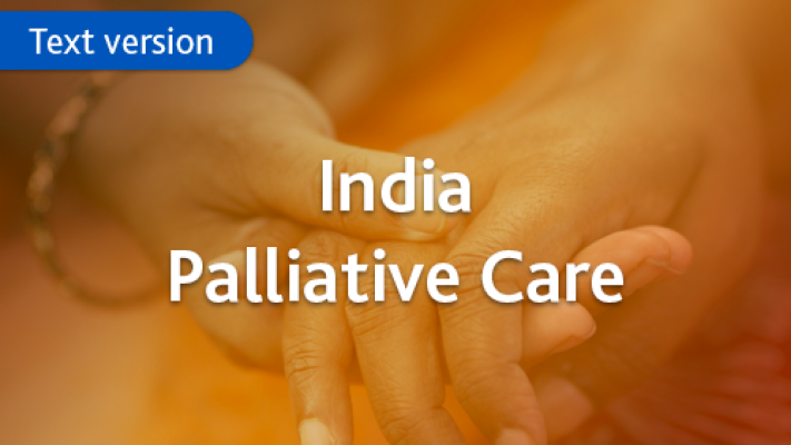 Text only version of the palliative care e-learning course for healthcare professionals in India