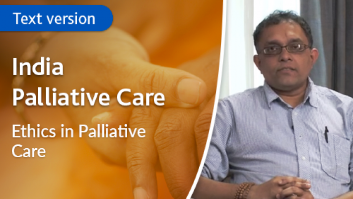 Ethics in Palliative Care - Text version