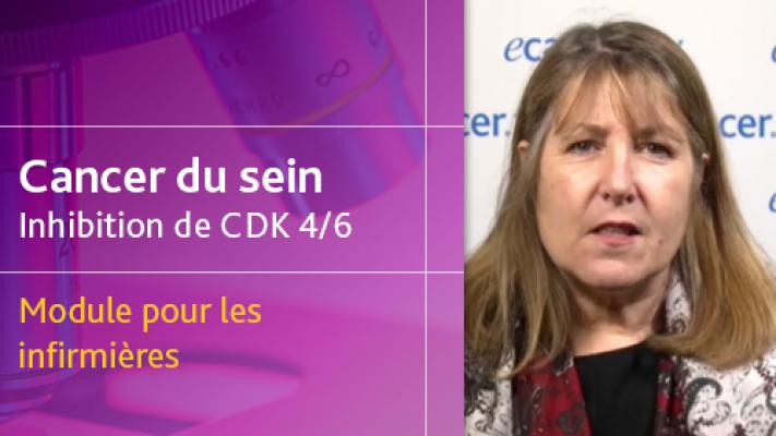 Cancer du sein CDK 4/6 - Module pour les infirmières