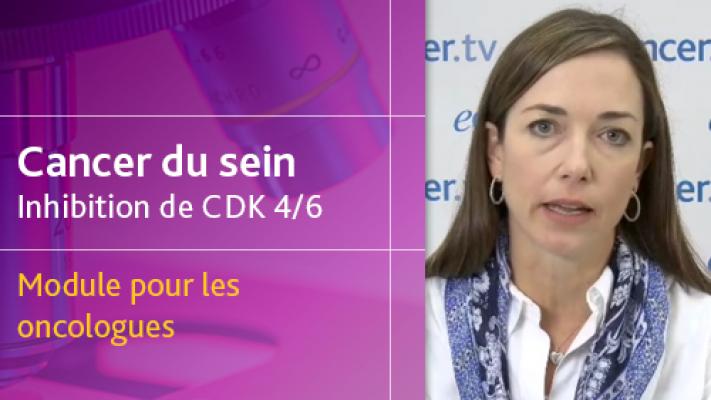 Cancer du sein CDK 46 - Module pour les oncologues