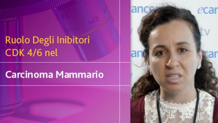 Ruolo Degli Inibitori CDK 4/6 nel Carcinoma Mammario