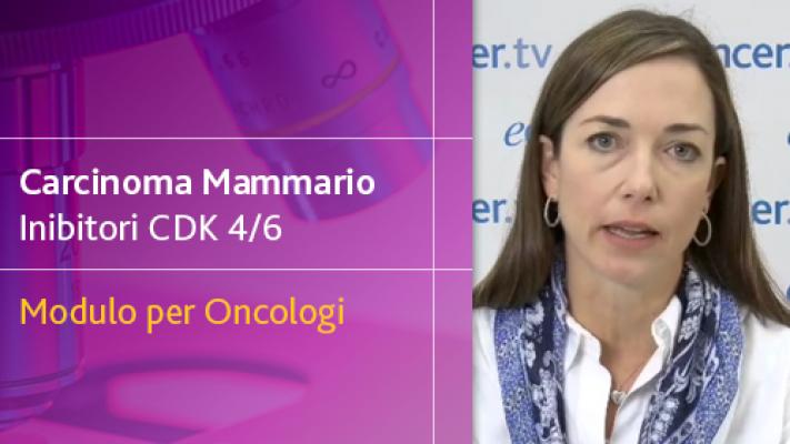 Carcinoma Mammario Inibitori CDK 4/6 - Modulo per Oncologi