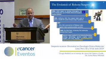 Cirugía Robótica en el manejo de cáncer de Cabeza y Cuello. ( Dr. Carlos Perez-Mitchell - Memorial Cancer Institute, Memorial Healthcare System, Florida, USA )