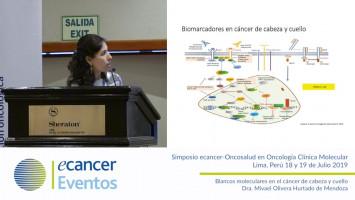 Blancos moleculares en el cáncer de cabeza y cuello ( Dra. Mivael Olivera Hurtado de Mendoza - Oncosalud Auna, Perú )