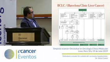 Estándares actuales de cuidado del carcinoma hepatocelular. ( Dr. Víctor Castro - Oncosalud Auna, Perú )