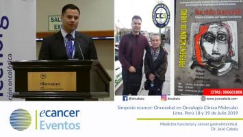 Medicina funcional y cáncer gastrointestinal. ( Dr. José Cabala - Clínica Dr. Cabala, Perú )