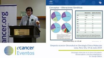 Oncología molecular en el cáncer de pulmón: biomarcadores y técnicas diagnósticas. ( Dr. George Oblitas - Caris Life Science, Suiza )