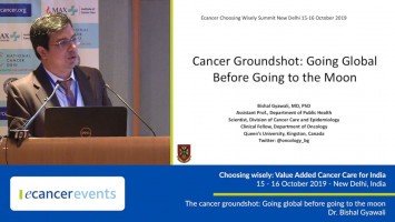 The cancer groundshot: Going global before going to the moon ( Dr Bishal Gyawali - Queen's University, Kingston, Canada )