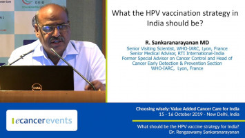What should be the HPV vaccine strategy for India? ( Dr Rengaswamy Sankaranarayanan - WHO-IARC, Lyon, France )