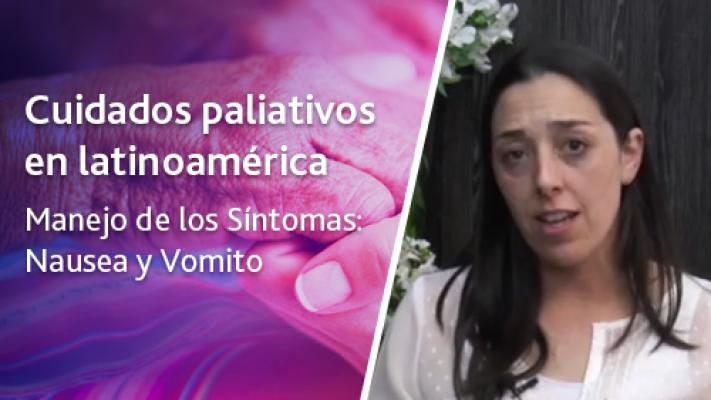 Manejo de los Síntomas: Nausea y Vomito
