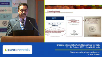 Diagnosis and staging of oral cancer ( Dr Alok Thakar - All India Institute Of Medical Sciences, New Delhi, India )