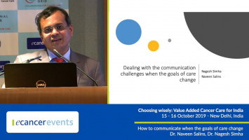 How to communicate when the goals of care change ( Dr. Naveen Salins - Kasturba Hospital, Manipal, India )