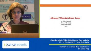 Treatment of advanced stage breast cancer ( Dr Shona Nag - Sahyadri Hospitals, Pune, India )