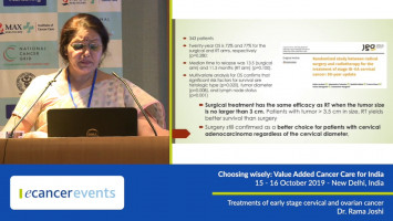 Treatment of early stage cervical and ovarian cancer ( Dr Rama Joshi - Foirtis Memorial Research Institute, Gurgaon, India )