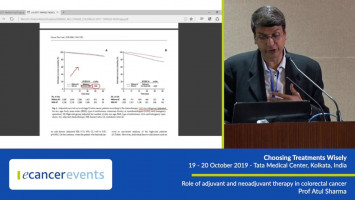 Role of adjuvant and neoadjuvant therapy in colorectal cancer ( Prof Atul Sharma - All India Institute of Medical Science, Delhi, India )