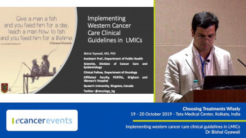 Implementing Western cancer care clinical guidelines in LMICs ( Dr Bishal Gyawali - Queen's University, Kingston, Canada )