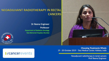 Neoadjuvant radiotherapy in rectal cancers ( Prof Reena Engineer - Tata Medical Center, Kolkata, India )