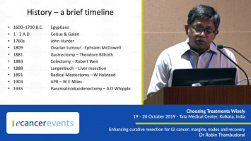 Enhancing curative resection for GI cancers; margins, nodes and recovery ( Dr Robin Thambudorai- Tata Medical Center, Kolkata, India )